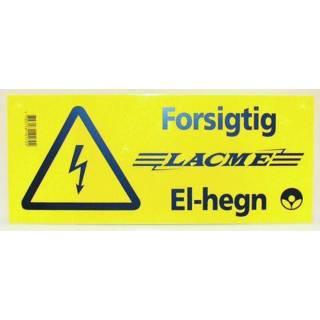 Advarselsskilt Lacmé-elhegn